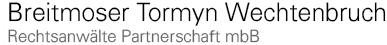 Anwalt Breitmoser Tormyn Wechtenbruch
